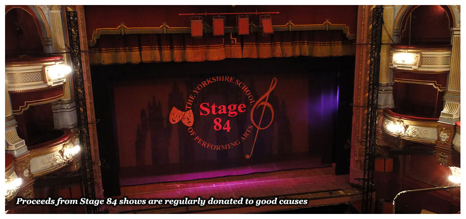 Proceeds from Stage 84 shows are regularly donated to good causes