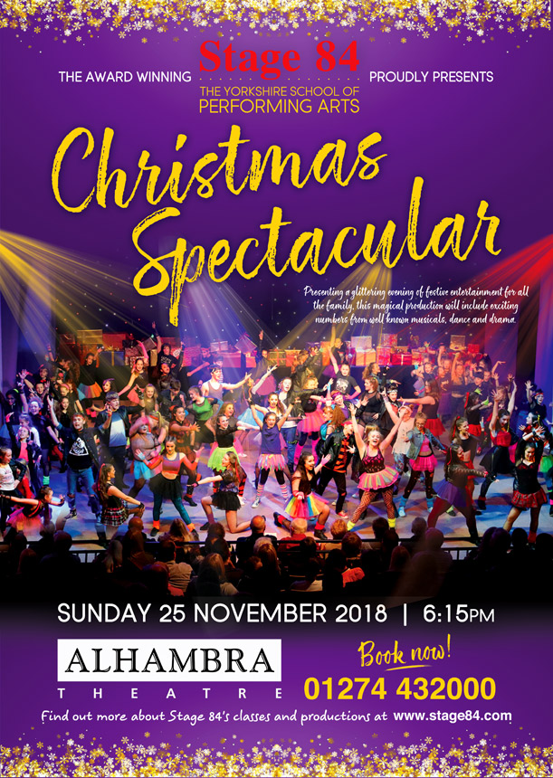 Stage 84 presents Christmas Spectacular 2018 at the Alhambra Theatre, Bradford