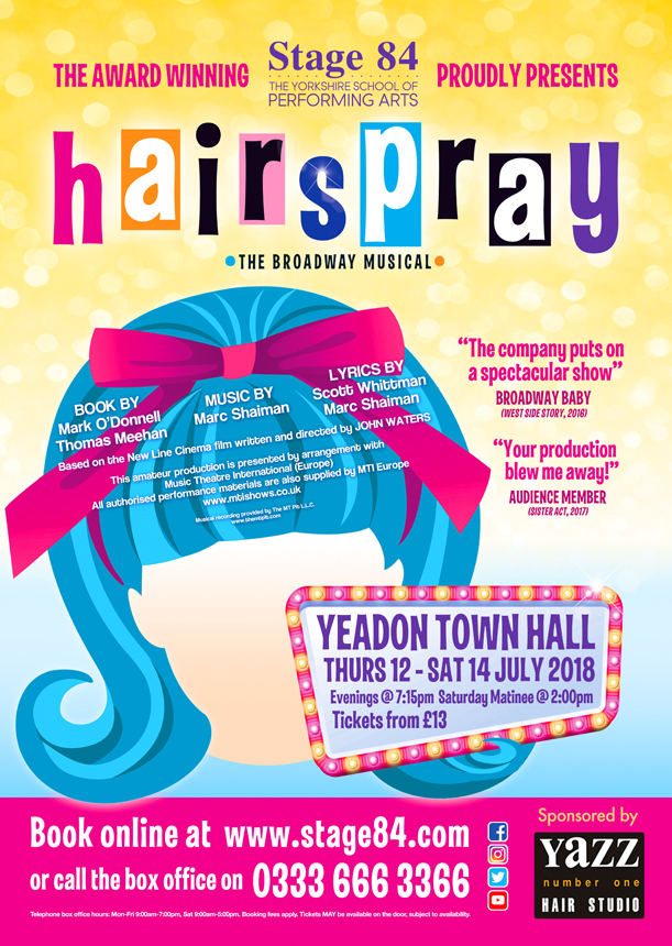 Stage 84 presents Hairspray