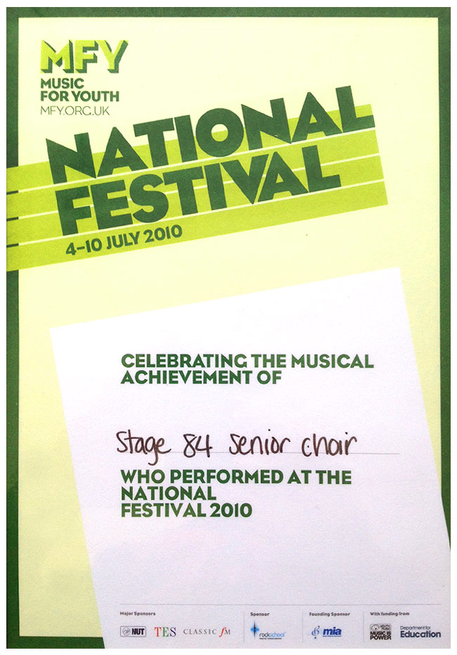 Certificate for Stage 84's entry in Music For Youth 2010